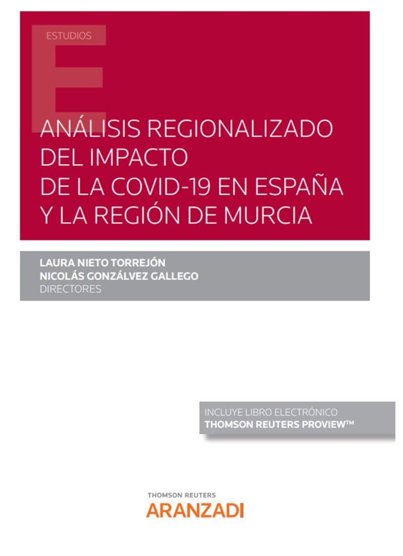 ANALISIS REGIONALIZADO DEL IMPACTO DE LA COVID-19 EN ESPAÑA Y LA REGION DE MURCIA (DUO)