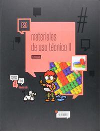 ESO - TECNOLOGIA - MATERIALES DE USO TECNICO II - PLASTICOS, PETREOS Y CERAMICOS, Y NUEVOS MATERIALES - #SOMOSLINK