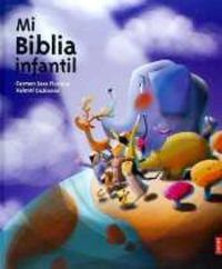 mi biblia infantil - Carmen Sara Floriano Pardal / Valenti Gubianas Escude (il. )