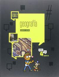 Eso 2 - Geografia E Historia Version 4 (lrio) - #somoslink - Aa. Vv.