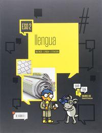 Eso 2 - Llengua I Literatura - #somoslink (c. Val) - Aa. Vv.