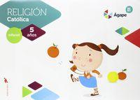 5 AÑOS - RELIGION - AGAPE-BERIT