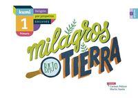 EP - RELIGION - MILAGROS BAJO TIERRA