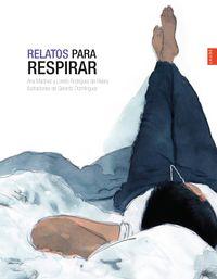 Relatos Para Respirar - Ana Martinez / Loreto Rodriguez De Rivera