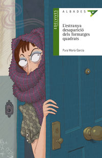 L'estranya Desaparicio Dels Formatges Quadrats (val) - Pura Maria Garcia Perez