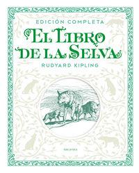 LIBRO DE LA SELVA, EL (ED. COMPLETA)