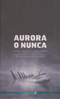 Aurora O Nunca - Aa. Vv.