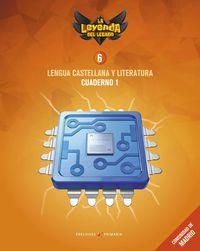 EP 6 - LENGUA CASTELLANA Y LITERATURA CUAD 6-1 (MAD) - LA LEYENDA DEL LEGADO
