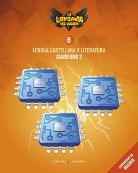 EP 6 - LENGUA CASTELLANA Y LITERATURA CUAD 6.3 (MAD) - LA LEYENDA DEL LEGADO