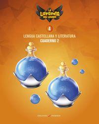 EP 4 - LENGUA CASTELLANA Y LITERATURA CUAD 4-2 - LA LEYENDA DEL LEGADO