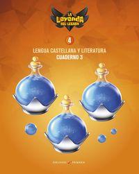 EP 4 - LENGUA CASTELLANA Y LITERATURA CUAD 4-3 - LA LEYENDA DEL LEGADO