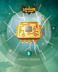 EP 6 - CIENCIAS SOCIALES - LA LEYENDA DEL LEGADO