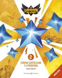 EP 2 - LENGUA CASTELLANA Y LITERATURA (AND) - LA LEYENDA DEL LEGADO