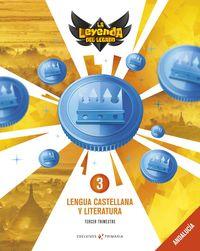 EP 3 - LENGUA CASTELLANA Y LITERATURA (AND) - LA LEYENDA DEL LEGADO