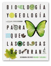 ESO 1 - BIOLOGIA Y GEOLOGIA - PQLCO (PARA QUE LAS COSAS OCURRAN)