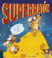 Superraton Y El Robo Del Gran Queso - M. N. Tahl / Mark Chambers (il. )