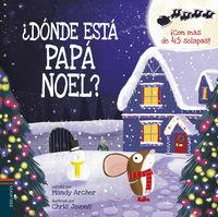¿donde Esta Papa Noel? - Mandy Archer / Chris Jevons (il. )