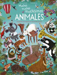 Muchos, Muchos, Muchisimos Animales - Alexandra Garibal / Claudia Bielinsky (il. )