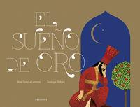 El sueño de oro - Anne-Florence Lemansson / Dominique Ehrhard (il. )
