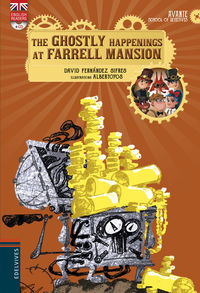 GHOSTLY HAPPENINGS AT FARRELL MANSION, THE