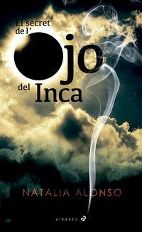 SECRET DE L'OJO DEL INCA, EL (VAL)