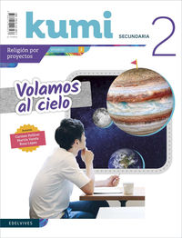 ESO 2 - RELIGION - KUMI - VOLAMOS AL CIELO (REVISTA)