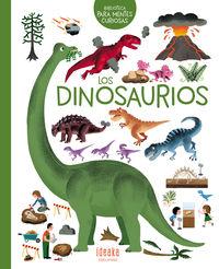 Los dinosaurios - Pascale Hedelin / Didier Balicevic (il. ) / [ET AL. ]