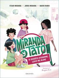 si quereis ayudarme, leave me alone - Itziar Miranda / Jorge Miranda / Nacho Rubio / Angeles Ruiz (il. )