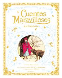 CUENTOS MARAVILLOSOS - ANTOLOGIA