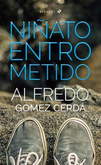 niñato entrometido - Alfredo Gomez Cerda