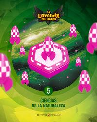 EP 6 - CIENCIAS NATURALEZA (+LICENCIA DIGITAL) - LA LEYENDA DEL LEGADO