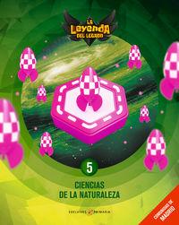 EP 5 - CIENCIAS NATURALEZA (MAD) (+LICENCIA DIGITAL) - LA LEYENDA DEL LEGADO