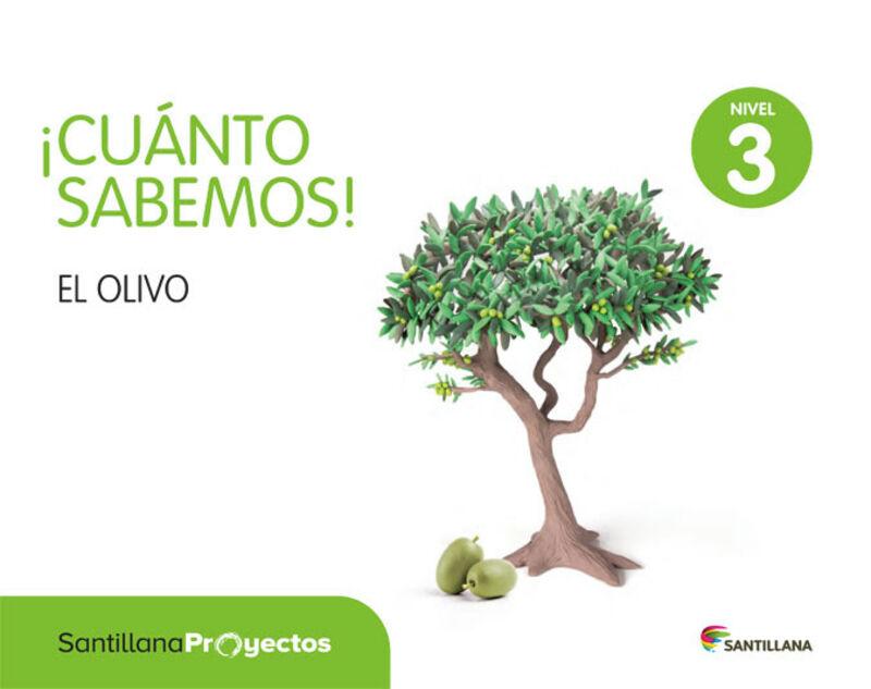 5 AÑOS - NIVEL III - EL OLIVO - CUANTO SABEMOS