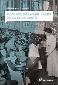 El papel de las mujeres en la educacion - Eloina Velez Lopez