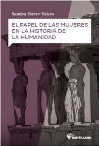 El papel de las mujeres en la historia de la humanidad - Sandra Ferrer Valero