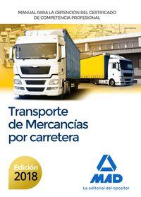 CP - MANUAL PARA LA OBTENCION DEL CERTIFICADO DE COMPETENCIA PROFESIONAL DE TRANSPORTE DE MERCANCIAS POR CARRETERA