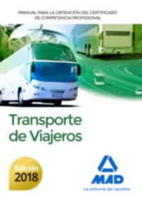 MANUAL PARA LA OBTENCION DEL CERTIFICADO DE COMPETENCIA PROFESIONAL DE TRANSPORTE DE VIAJEROS
