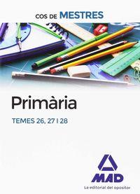 PRIMARIA - TEMES 26, 27 I 28 - COS DE MESTRES