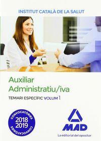 TEMARI ESPECIFIC 1 - AUXILIAR ADMINISTRATIU / IVA (ICS) - INSTITUT CATALA DE LA SALUT