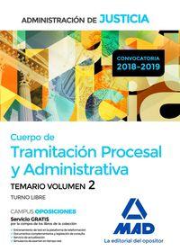 TEMARIO 2 T. L. - CUERPO DE TRAMITACION PROCESAL Y ADMINISTRATIVA - ADMINISTRACION DE JUSTICIA