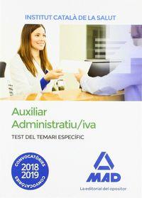 TEST DEL TEMARI ESPECIFIC - AUXILIAR ADMINISTRATIU / IVA (ICS) - INSTITUT CATALA DE LA SALUT