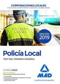 TEST DEL TEMARIO GENERAL - POLICIA LOCAL