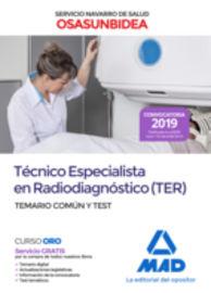 TEMARIO COMUN Y TEST - (TER) TECNICO ESPECIALISTA EN RADIODIAGNOSTICO (OSASUNBIDEA) - SERVICIO NAVARRO DE SALUD