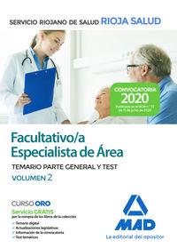 TEMARIOS P. G. Y TEST 2 - (SERIS) FACULTATIVO ESPECIALISTA DE AREA DEL SERVICIO RIOJANO DE SALUD - PARTE GENERAL