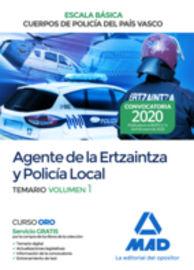 TEMARIO 1 - AGEMTE DE LA ERTZAINTZA Y POLICIA LOCAL - ESCALA BASICA - CUERPOS DE POLICIA DEL PAIS VASCO