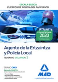 TEMARIO 2 - AGENTE DE LA ERTZAINTZA Y POLICIA LOCAL - ESCALA BASICA - CUERPOS DE POLICIA DEL PAIS VASCO