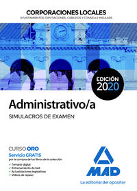 SIMULACROS DE EXAMEN - ADMINISTRATIVO / A - CORPORACIONES LOCALES