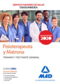 TEMARIO Y TEST P. G. - FISIOTERAPEUTA Y MATRONA (OSASUNBIDEA) - SERVICIO NAVARRO DE SALUD - PARTE GENERAL