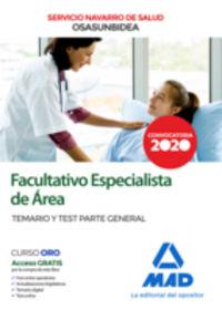 TEMARIO Y TEST P. G. - FACULTATIVO ESPECIALISTA DE AREA (OSASUNBIDEA) - SERVICIO NAVARRO DE SALUD - PARTE GENERAL