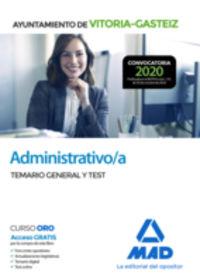 TEMARIO GENERAL Y TEST - ADMINISTRATIVO / A - AYUNTAMIENTO VITORIA-GASTEIZ